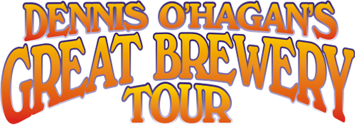 Dennis O'Hagan's Great Brewery Tour
